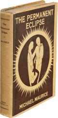 Books:Mystery & Detective Fiction, Michael Maurice. The Permanent Eclipse. New York: Frank-Maurice, Inc. 1926. First edition....