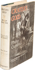 Books:Mystery & Detective Fiction, Philip Curtiss. Crater's Gold. New York and London: Harper & Brothers Publishers, [1919]. Presumed First Edition. ...