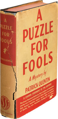 Patrick Quentin. A Puzzle for Fools. New York: Simon and Schuster, 1936. First Edition. Sign