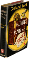 Books:Mystery & Detective Fiction, Garland Lord. [Joint Pseudonym of Isabel and Mindret Garland]. Murder Plain and Fancy. Published for The Crime Club,...