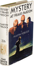 Books:Mystery & Detective Fiction, Martin Porlock [Pseudonym of Philip MacDonald]. Mystery at Friar's Pardon. Published for The Crime Club Ltd., Lo...