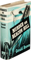 Books:Mystery & Detective Fiction, Gerald Brown. Murder on Beacon Hill. New York: Phoenix Press, [1941]. First Edition. ...