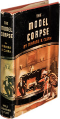 Books:Mystery & Detective Fiction, Marian Buxton Clark. The Model Corpse. Boston and New York: Hale, Cushman & Flint, [1942]. First Edition. Signed a...