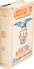 Books:Mystery & Detective Fiction, A. Stone. American Pep. A Tale of America's Efficiency. New York: The Robert J. Shores Corporation, 1918. Presum...