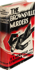 Books:Mystery & Detective Fiction, B. S. Keirstead and D. Frederick Campbell. The Brownsville Murders. New York: Macmillan, 1933....