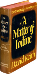 Books:Mystery & Detective Fiction, David Keith. A Matter of Iodine. New York: Dodd, Mead & Co., 1940. First edition....