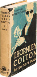 Books:Mystery & Detective Fiction, Clinton H. Stagg. Thornley Colton, Blind Detective. New York: G. Howard Watt, 1923. First Edition....