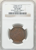 Hard Times Tokens, (1840) Token Henry Clay, Low-192, HT-79, DeWitt-HC-1840-1, R.2., VF35 NGC. Copper....