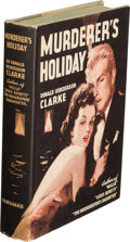 Books:Mystery & Detective Fiction, Donald Henderson Clarke. Murderer's Holiday. New York: Vanguard Press, [1940]. First edition....