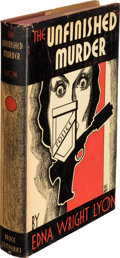 Books:Mystery & Detective Fiction, Edna Wright Lyon. The Unfinished Murder. Boston: Bruce Humphries, Inc., [1935]....