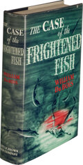 Books:Mystery & Detective Fiction, William Du Bois. The Case of the Frightened Fish. Boston: Little, Brown & Co., 1940. First edition....