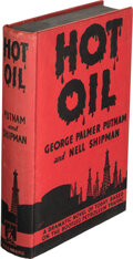 Books:Mystery & Detective Fiction, George Palmer Putnam and Neil Shipman. Hot Oil. New York: Greenberg, [1935]. First edition....