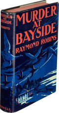 Books:Mystery & Detective Fiction, Raymond Robins. Murder at Bayside. New York: Thomas Y. Crowell Co., [1933]. First edition....