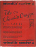 Books:Mystery & Detective Fiction, Q. Patrick. File on Claudia Cragge. Crimefile Number 4. New York: Morrow, 1938. First edition. ...