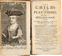 The Child's New Play-thing: Being a Spelling Book. Intended to make the learning to read a diversion in