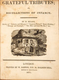 Books:Children's Books, M[ary] Belson [Elliott]. Grateful Tributes. Or, recollections of infancy. London: W. Darton, 1811. First edition...