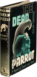 Books:Mystery & Detective Fiction, Michael Keyes. The Dead Parrot. Published for the Crime Club, Inc., Garden City: Doubleday, Doran & Company, 1933. F...
