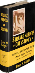Books:Mystery & Detective Fiction, Elsie N. Wright. Strange Murders at Greystones. Cleveland and New York: International Fiction Library, [1931]. ...