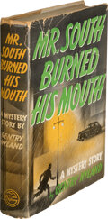 Books:Mystery & Detective Fiction, Gentry Nyland. Mr. South Burned His Mouth. New York: William Morrow & Co., 1941. First edition....