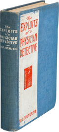 Books:Mystery & Detective Fiction, George F. Butler. The Exploits of a Physician Detective. Chicago: Clinic, 1908. First edition. ...