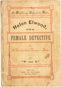 """Books:Mystery & Detective Fiction, """"B. and R."""" Helen Elwood, the Female Detective... Chicago: Ogilvie, [1885]. First edition. ..."""