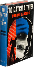 Books:Mystery & Detective Fiction, Daphne Sanders, pseudonym [Craig Rice]. To Catch a Thief. New York: Dial Press, 1943. First edition....