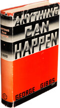 Books:Mystery & Detective Fiction, George Gibbs. Anything Can Happen. New York: Appleton-Century, [1936]. First edition. Inscribed by the author on the...
