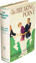 Books:Mystery & Detective Fiction, William Hewlett. The Breaking Point. London: Skeffington, [no date]. First edition. ...