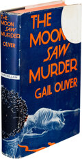 Books:Mystery & Detective Fiction, Gail Oliver. The Moon Saw Murder. New York: Macmillan, 1937. First edition. ...