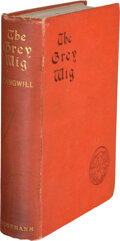Books:Mystery & Detective Fiction, Israel Zangwill. The Grey Wig. Stories and Novelettes. London: Heinemann, 1903. First edition....