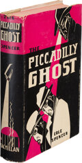 Books:Mystery & Detective Fiction, Erle Spencer. The Piccadilly Ghost. New York: Macmillan Co., 1930. First edition....