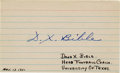 Football Collectibles:Others, D.X. Bible Single Signed Index Card . D.X. Bible, who hired Darrell Royal to restore the University of Texas football glory...