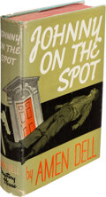 Books:Mystery & Detective Fiction, Amen Dell. Johnny on the Spot. New York: Mystery House, 1943. First edition. ...