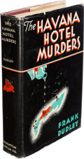 Books:Mystery & Detective Fiction, Frank Dudley. The Havana Hotel Murders. Boston: Houghton, Mifflin, 1936. First edition. ...