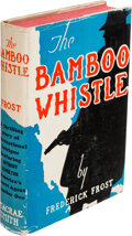 Books:Mystery & Detective Fiction, Frederick Frost. The Bamboo Whistle. Philadelphia: Macrae, Smith, 1937. First edition. ...