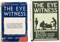 Books:Mystery & Detective Fiction, Eric Levison. Two Copies of The Eye Witness. London and Indianapolis: Various publishers, [1921]. First edition and ... (Total: 2 )