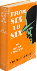 Books:Mystery & Detective Fiction, W. Bert Foster. From Six to Six. New York: Clode, [1927]. First edition. ...