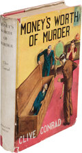 Books:Mystery & Detective Fiction, Clive Conrad [pseudonym of Frank King]. Money's Worth of Murder. London: Museum Press, [no date]. First edition. ...
