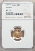 1999-W $5 With W, Tenth-Ounce Gold Eagle, Unfinished Proof Dies, MS70 NGC. NGC Census: (398). PCGS Population: (58). CDN...