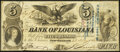 Obsoletes By State:Louisiana, New Orleans, LA- Bank of Louisiana $5 May 22, 1862 Forced Issue Fine.. ...