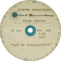 "Music Memorabilia:Recordings, Frank Sinatra ""Call Me Irresponsible""/""Come Blow Your Horn"" Acetate (United Recording 1671). Two-sided acetate plays at 45 r..."