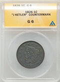 "1826 1C ""J Ketler"" Counterstamp, Good 6 ANACS"