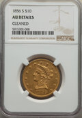 Liberty Eagles: , 1856-S $10 -- Cleaned -- NGC Details. AU. Mintage 68,000. ...