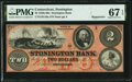 Stonington, CT- Stonington Bank $2 18__ Remainder G16a PMG Superb Gem Unc 67 EPQ