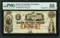 Obsoletes By State:District of Columbia, Washington, DC- Bank of the Union $1 Dec. 16, 1851 Remainder G2b PMG About Uncirculated 55.. ...