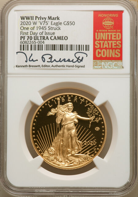2020-W $50 One Ounce Gold Eagle, v75 Privy, 1 of 1,945 Struck, First Day of Issue, DC 70 NGC