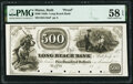 Obsoletes By State:Maine, Bath, ME- Long Reach Bank $500 18__ as G16a as Wait 63 Proof PMG Choice About Unc 58 EPQ.. ...