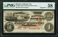 Unknown Location, MO- State of Missouri (Secessionist) $4 186_ Remainder Cr. 16 PMG Choice About Unc 58