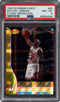 Basketball Cards:Singles (1980-Now), 1996 Bowman's Best Michael Jordan (Atomic Refractor) #80 PSA NM-MT 8. ...