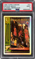 Basketball Cards:Singles (1980-Now), 1996 Topps Chrome Refractor Chicago Bulls (72 Wins) #72 PSA Mint 9....